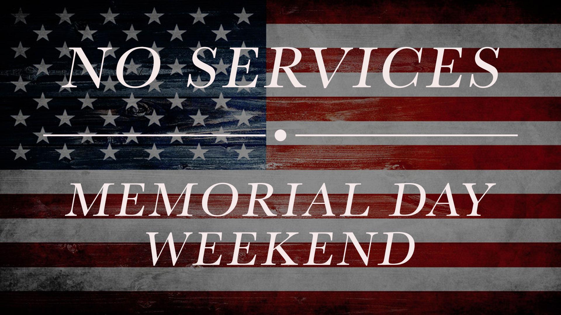 no-services-memorial-day